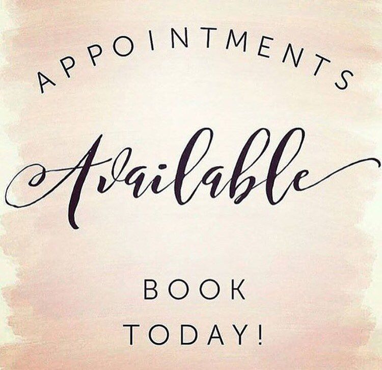 APPOINTMENTS AVAILABLE!